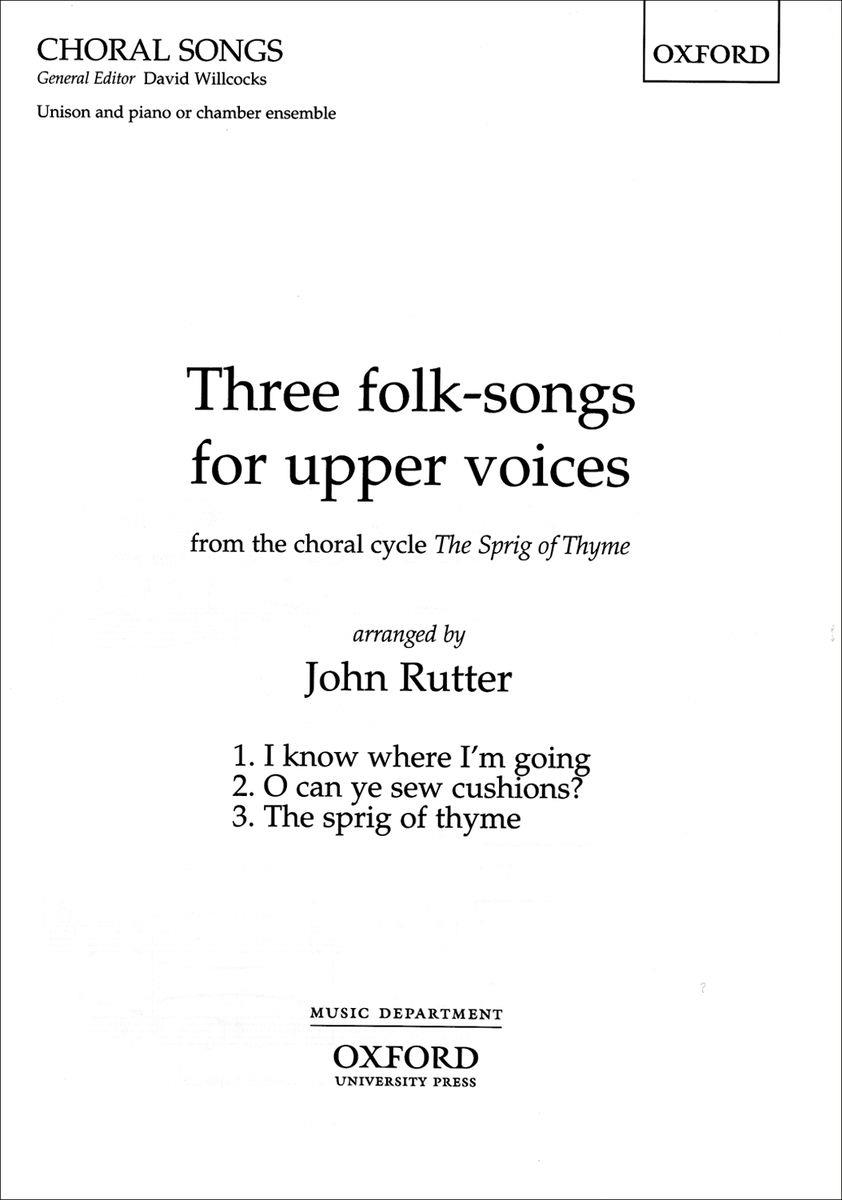 Three folk-songs for upper voices from <em>The Sprig of Thyme</em>