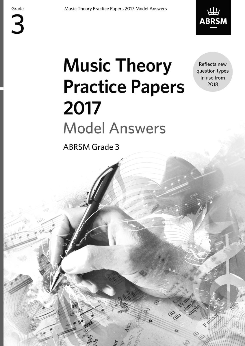 Music Theory Practice Papers 2017 Model Answers Grade 3
