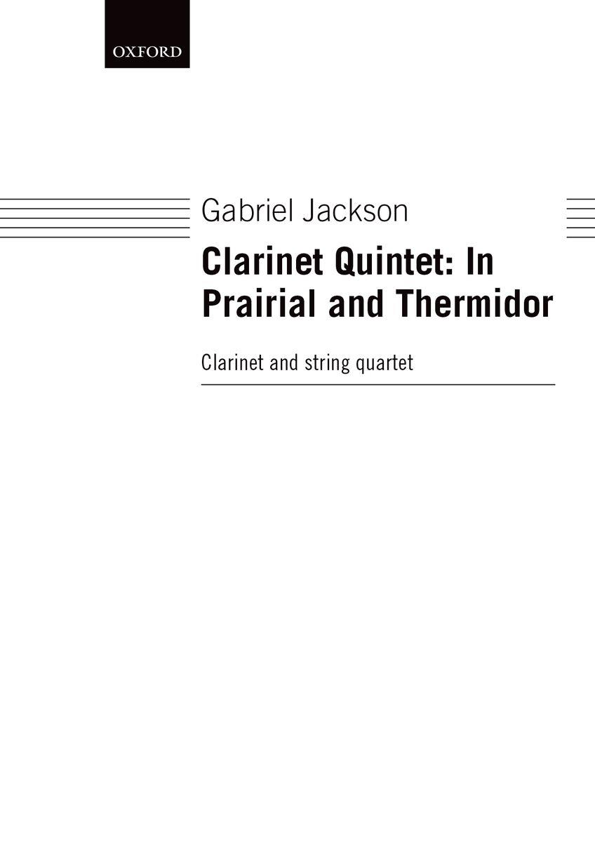 Clarinet Quintet: In Prairial and Thermidor