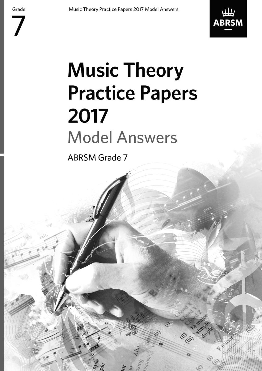 Music Theory Practice Papers 2017 Model Answers Grade 7