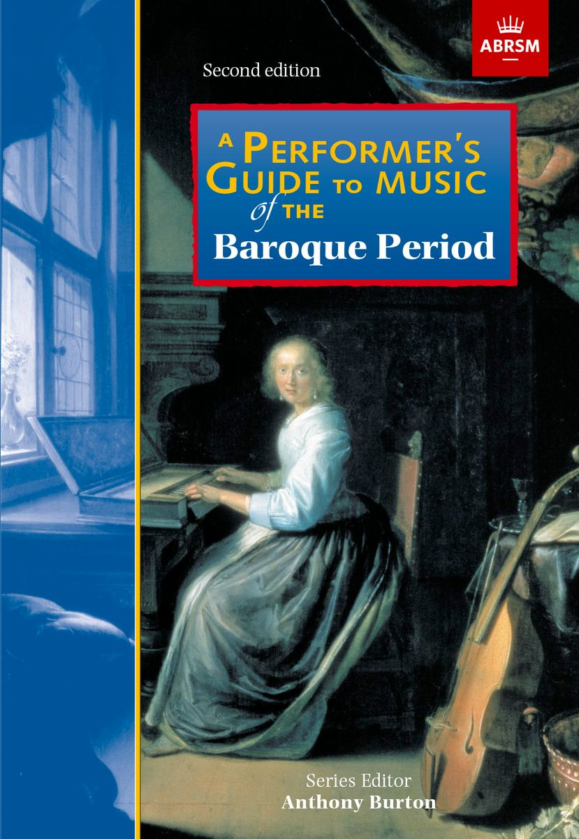 A Performer\'s Guide to the Music of the Baroq