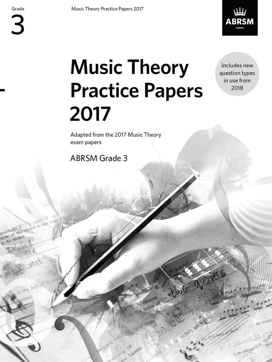 Music Theory Practice Papers 2017, ABRSM Grade 3