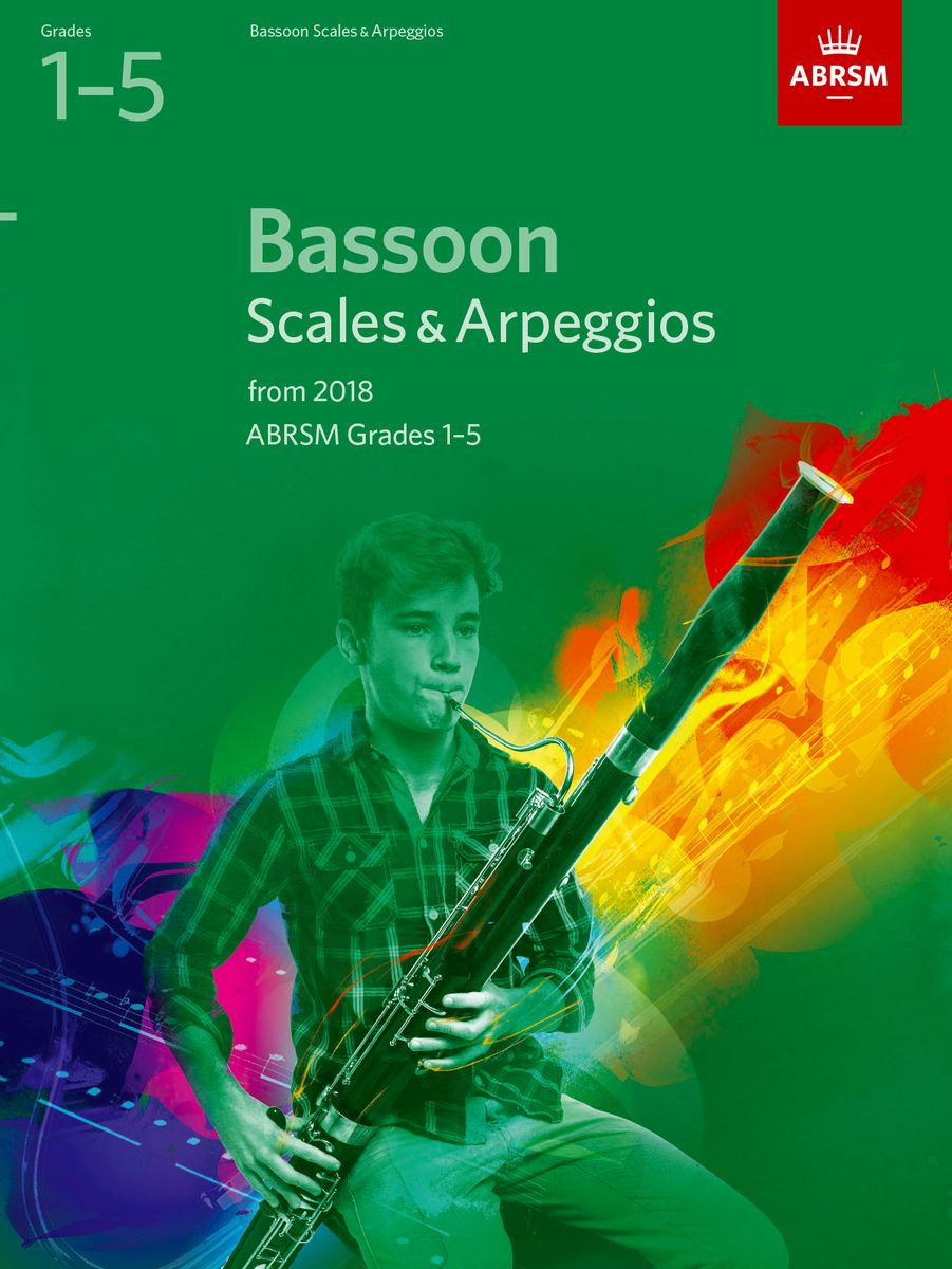 Bassoon Scales & Arpeggios Grades 1 to 5 from