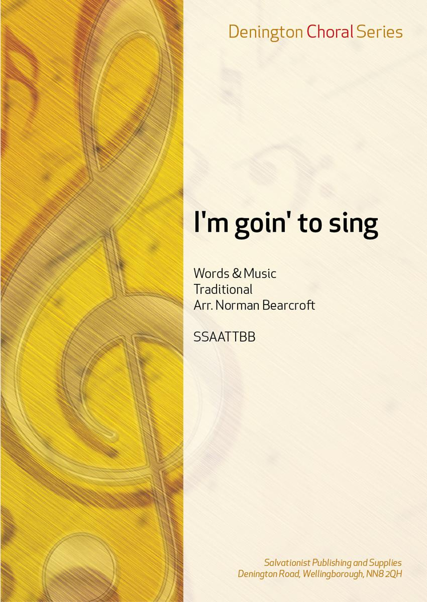 I\'m goin\' to sing