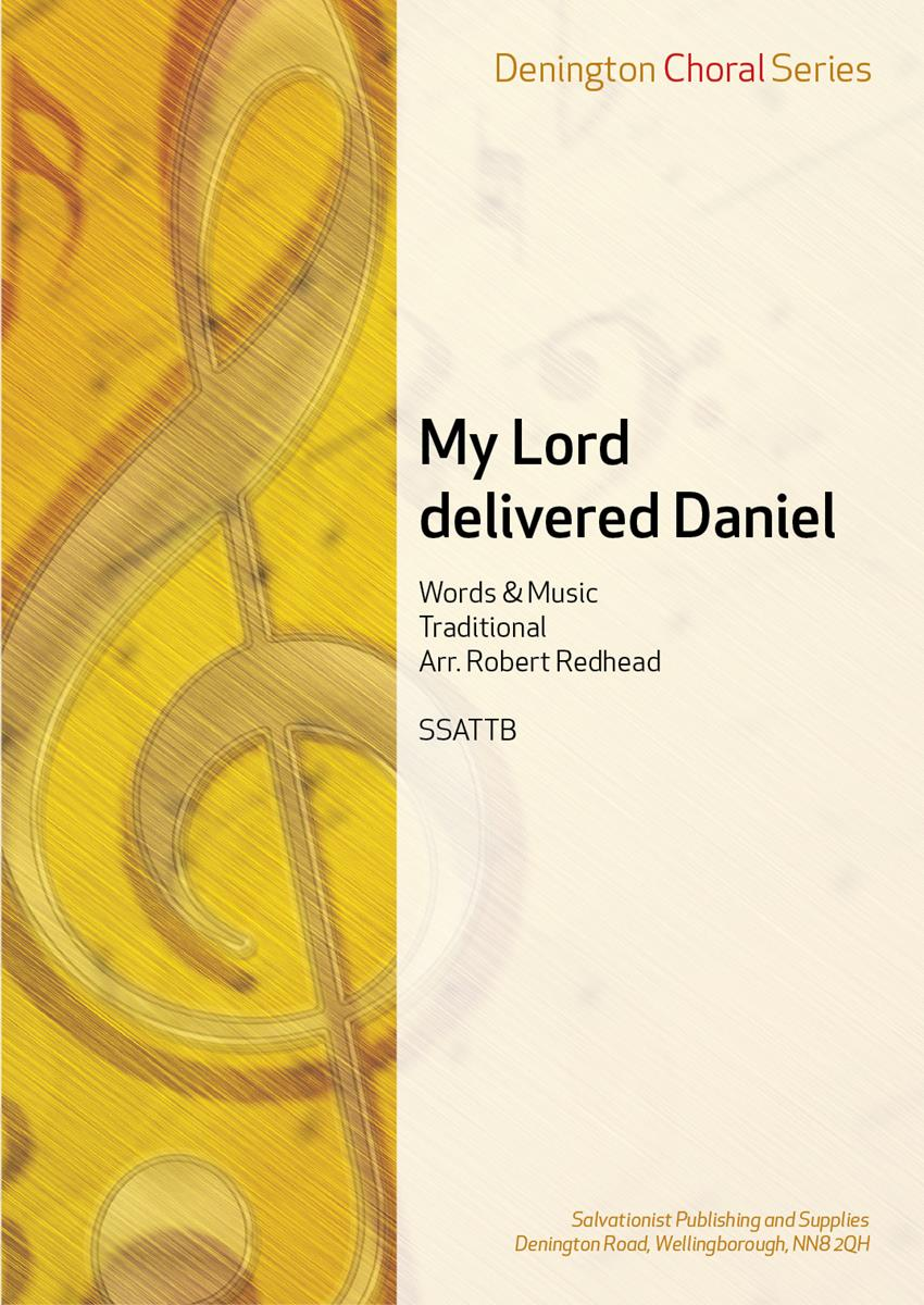 My Lord delivered Daniel
