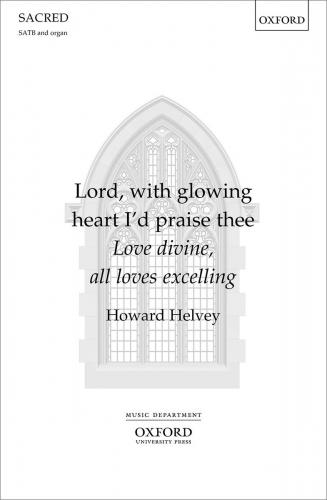Lord, with glowing heart I\'d praise thee