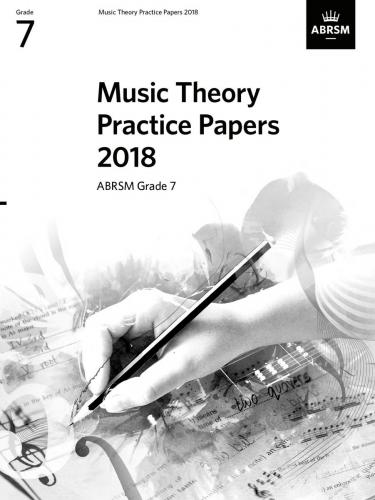 Music Theory Practice Papers 2018 Grade 7