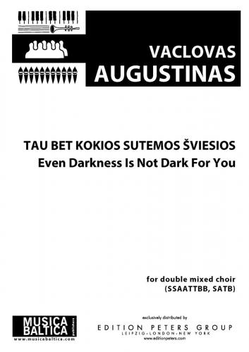Even Darkness Is Not Dark For You