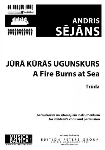 A Fire Burns at Sea